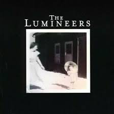 LUMINEERS <br/> <small>LUMINEERS (UK)</small>
