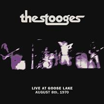 STOOGES <br/> <small>LIVE AT GOOSE LAKE: AUGUST 8TH, 1970 (black)</small>
