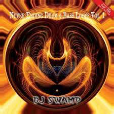 DJ SWAMP <br/> <small>NEVER ENDING DRUM & BASS LOOP VOL.1</small>