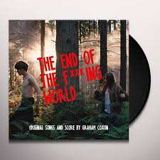 COXON,GRAHAM <br/> <small>END OF THE FUCKING WORLD (ORIG</small>