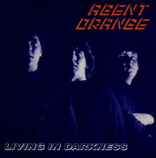 AGENT ORANGE <br/> <small>LIVING IN DARKNESS (LTD)</small>