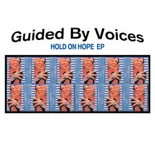 GUIDED BY VOICES <br/> <small>HOLD ON HOPE (10IN) (CVNL)RSD1</small>