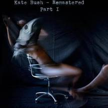 BUSH,KATE <br/> <small>REMASTERED PART 1</small>