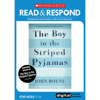 READ & RESPOND Upper Key Stage 2, The Boy in the Striped Pyjamas, Read & Respond, Each