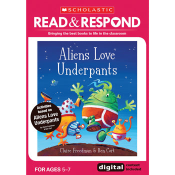 Key Stage 1, READ & RESPOND, Aliens Love Underpants, Read & Respond, Each