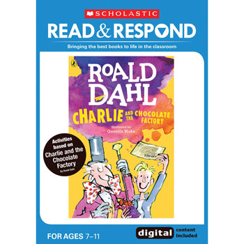 READ & RESPOND Upper Key Stage 2, Charlie & the Chocolate Factory, Read & Respond, Each