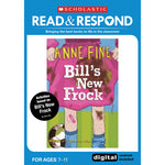 READ & RESPOND Lower Key Stage 2, Bill's New Frock, Read & Respond, Each