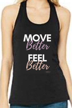 Move Better, Feel Better Racerback Tank