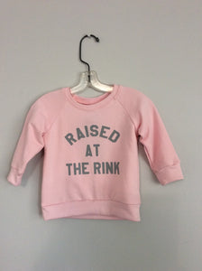 THE RAISED AT THE RINK SWEATSHIRT