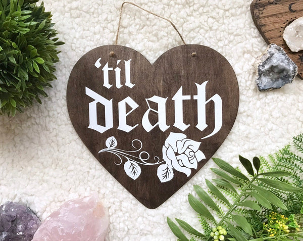 Until Death Do Us Part Sign