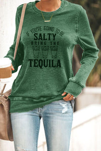 If You're Going To Be Salty Bring The Tequila Sweatshirt Sweatshirts & Hoodies Discount Designer Fashion Clothes Shoes Bags Women Men Kids Children Black Owned Business