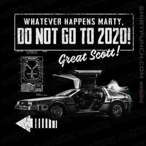 Whatever Happens Marty Don't Go To 2020