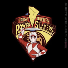Load image into Gallery viewer, Friday Thirteen Power Slayers
