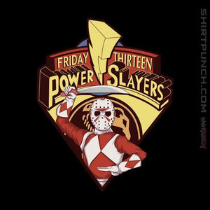 Friday Thirteen Power Slayers