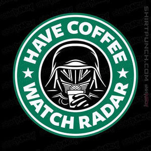 Have Coffee Watch Radar