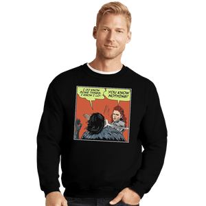 Shirts Crewneck Sweater, Unisex / Small / Black I Do Know Some Things