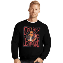 Load image into Gallery viewer, Shirts Crewneck Sweater, Unisex / Small / Black Come On Baby Light My Fire