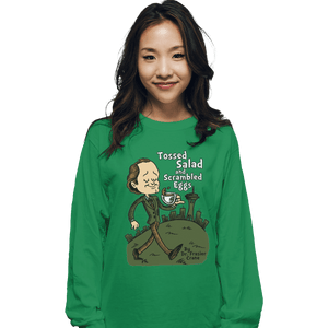 Shirts Long Sleeve Shirts, Unisex / Small / Irish Green Tossed Salad And Scrambled Eggs