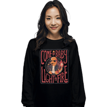Load image into Gallery viewer, Shirts Long Sleeve Shirts, Unisex / Small / Black Come On Baby Light My Fire