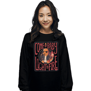 Shirts Long Sleeve Shirts, Unisex / Small / Black Come On Baby Light My Fire