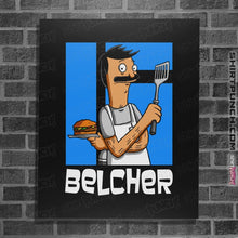 "Load image into Gallery viewer, Shirts Posters / 4""x6"" / Black Belcher"