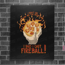 "Load image into Gallery viewer, Shirts Posters / 4""x6"" / Black I Cast Fireball"