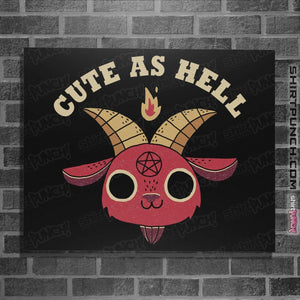 "Shirts Posters / 4""x6"" / Black Cute As Hell"