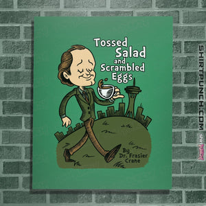 "Shirts Posters / 4""x6"" / Irish Green Tossed Salad And Scrambled Eggs"