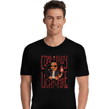 Load image into Gallery viewer, Shirts Premium Shirts, Unisex / Small / Black Come On Baby Light My Fire