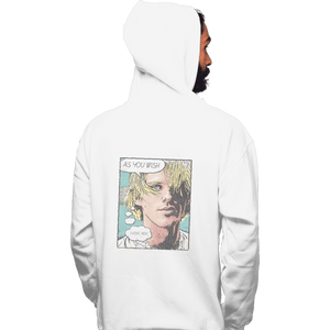 Shirts Pullover Hoodies, Unisex / Small / White As You Wish