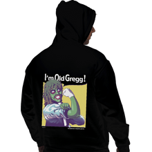 Load image into Gallery viewer, I'm Old Gregg