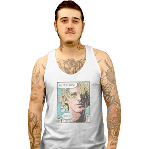 Shirts Tank Top, Unisex / Small / White As You Wish