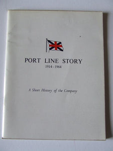 Port Line Story 1914-1964, a short history of the company
