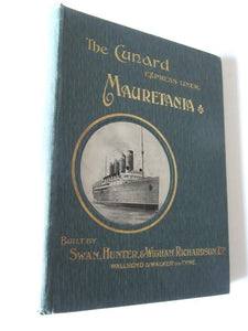 "The Cunard ExpressLiner ""Mauretania"" ['Shipbuilder' Special Number]"