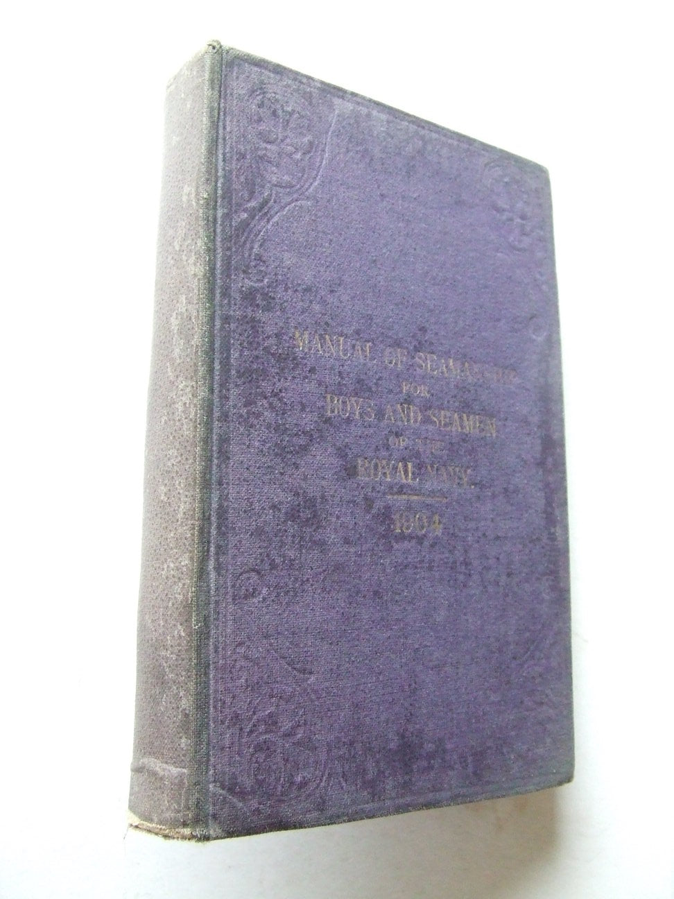 Manual of Seamanship for Boys and Seamen of the Royal Navy 1904