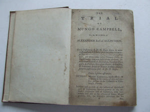 The Trial of Mungo Campbell.....for the Murder of Alexander Earl of Eglintoun.....