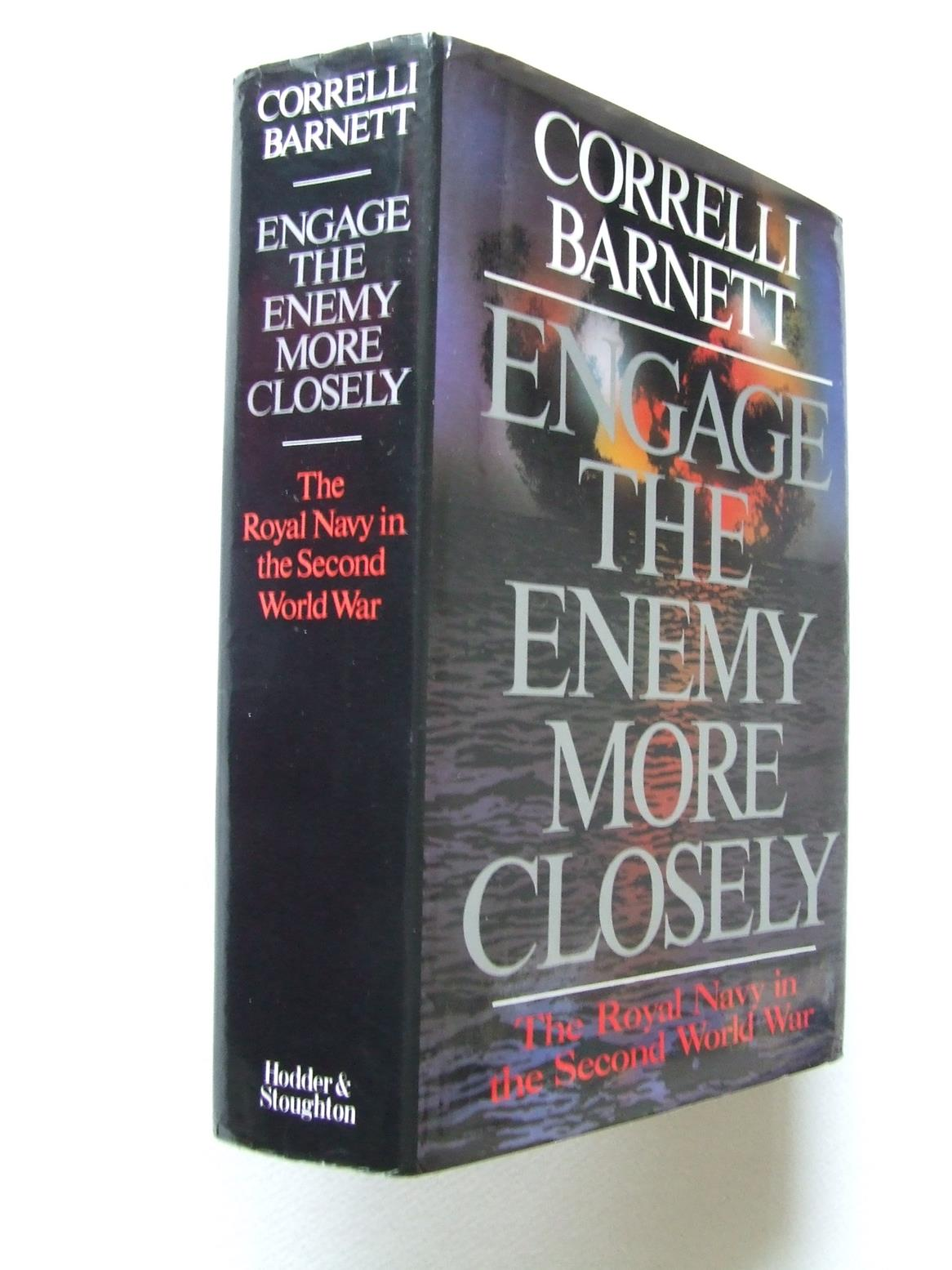 Engage the Enemy More Closely, the Royal Navy in the Second World War