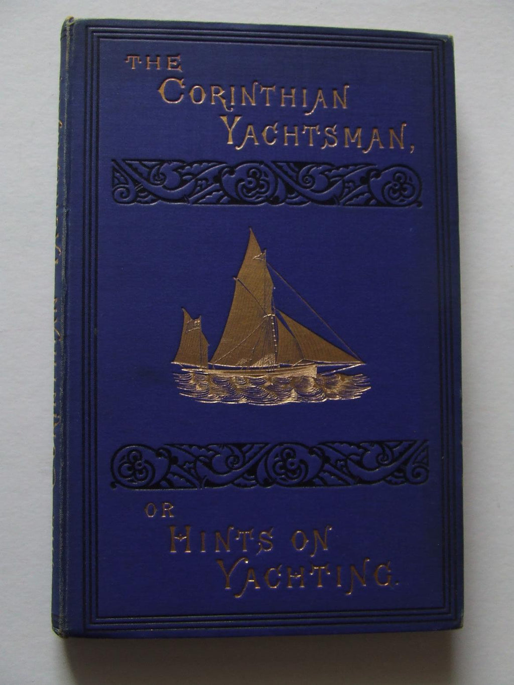 The Corinthian Yachtsman, or Hints on Yachting