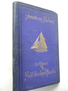 Amateur Sailing in Open & Half-Decked Boats