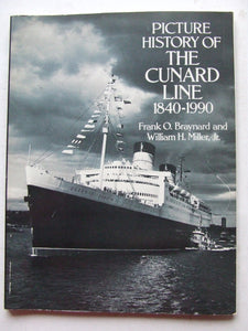 Picture History of the Cunard Line 1840-1990