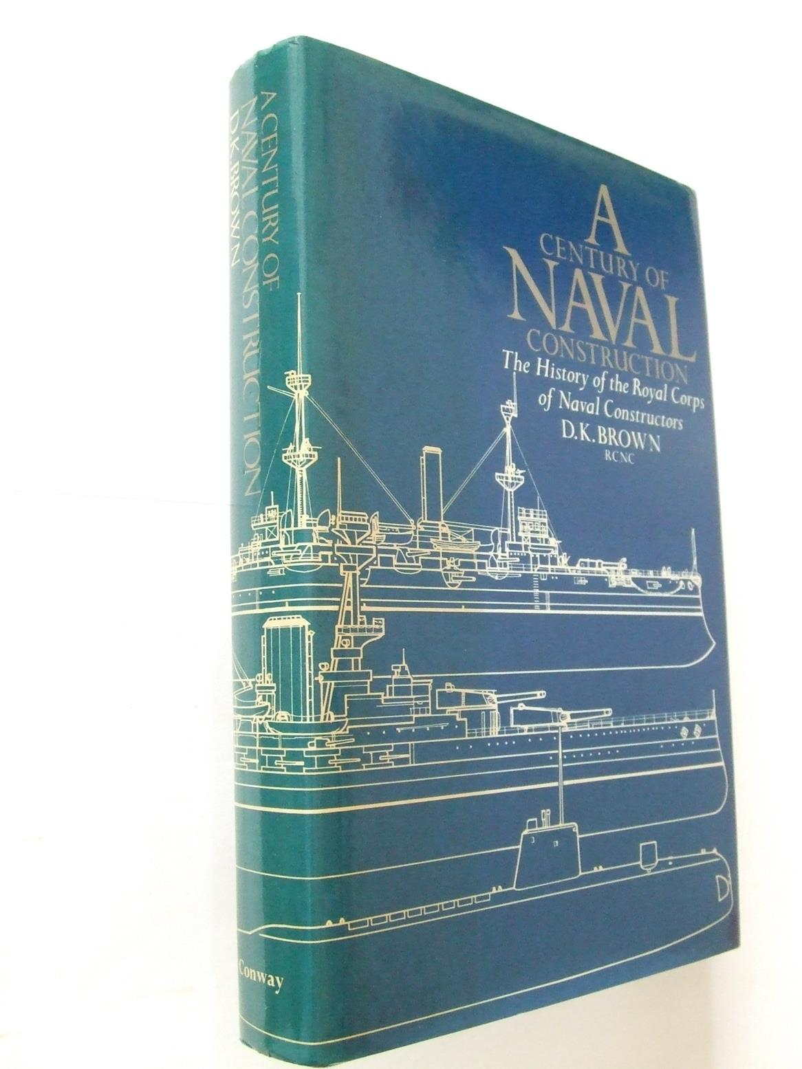 A Century of Naval Construction