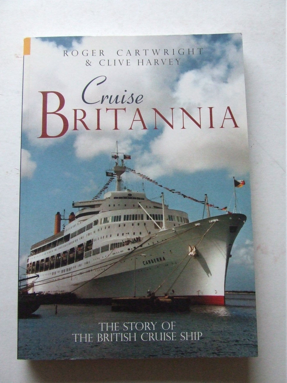Cruise Britannia, the story of the British cruise ship