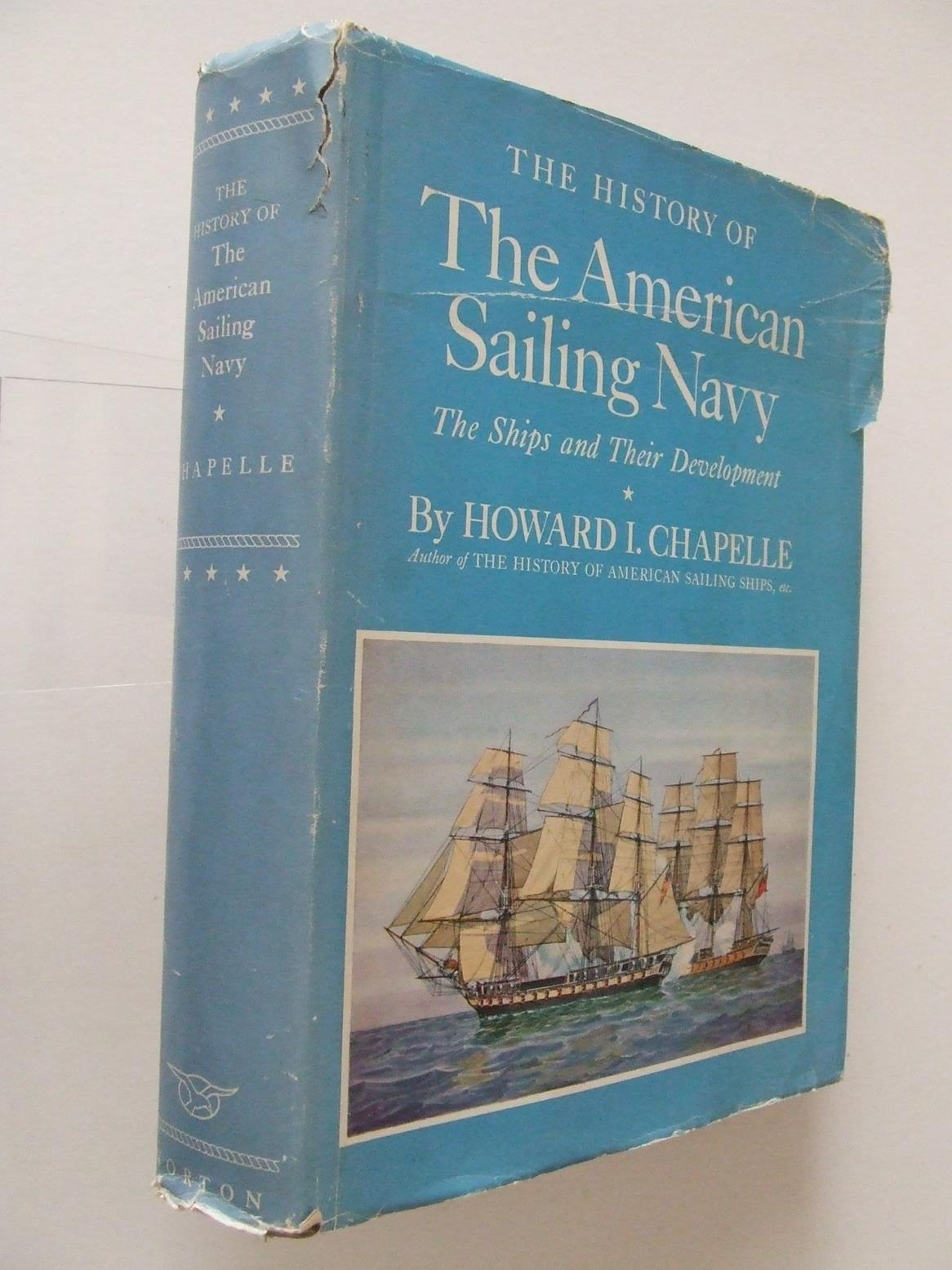 The History of the American Sailing Navy, the ships and their development