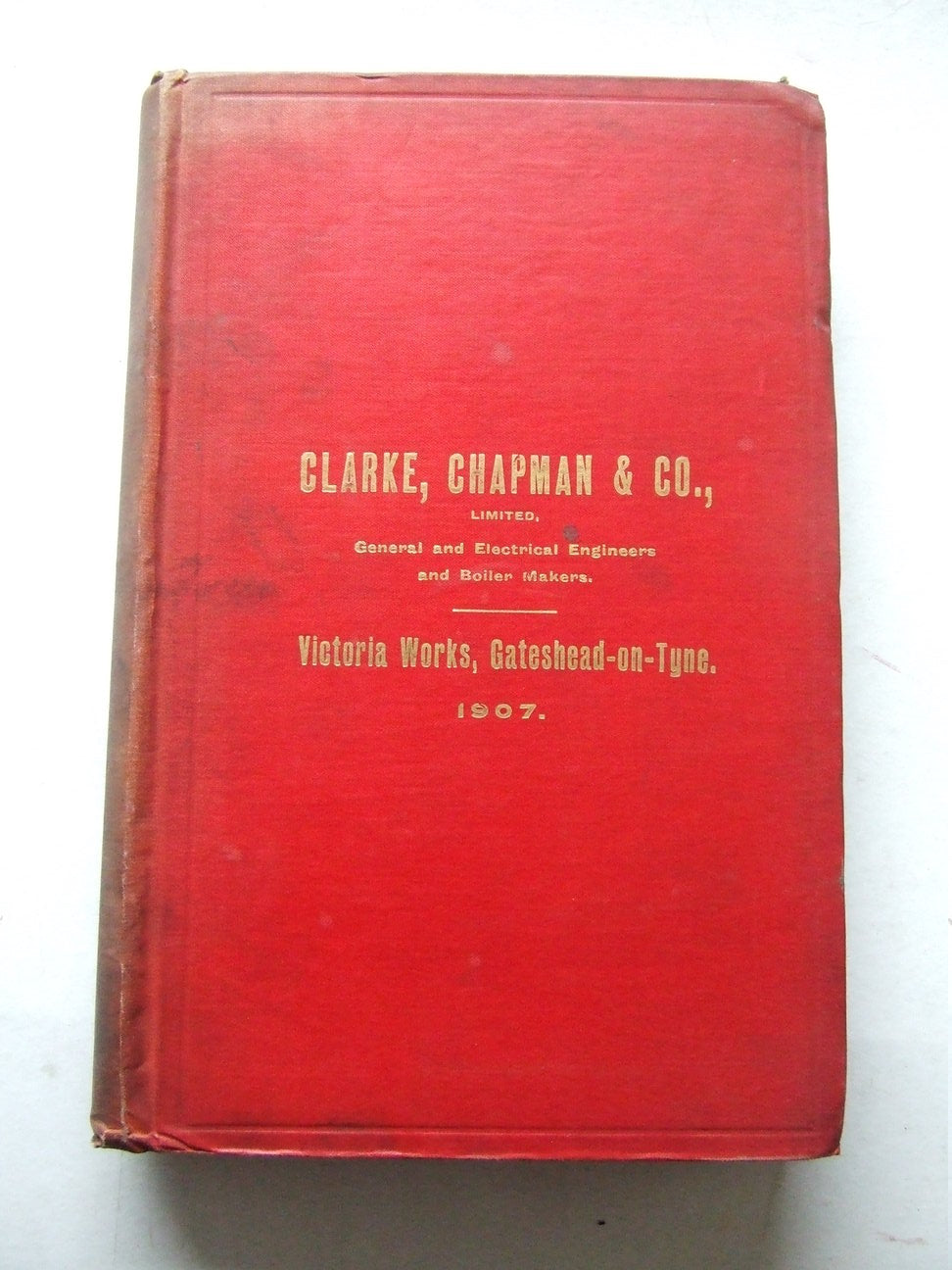 Clarke, Chapman & Co., Limited......Victoria Works, Gateshead-on-Tyne.