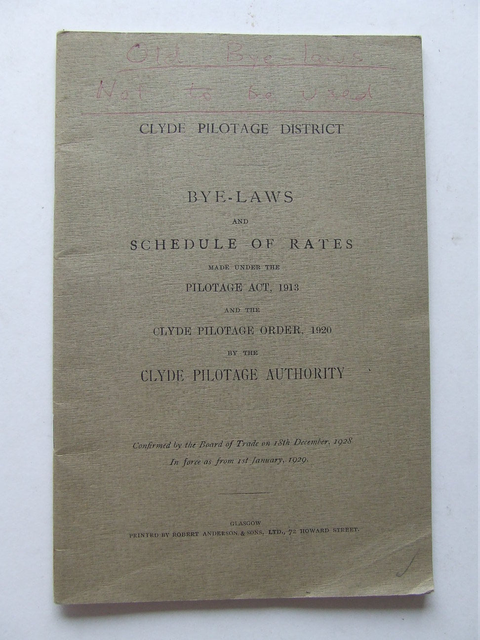 Bye-laws and Schedule of Rates made under the Pilotage Act, 1913