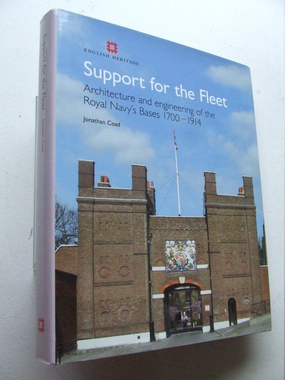 Support for the Fleet,  architecture and engineering of the Royal Navy's Bases 1700-191