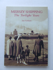 Mersey Shipping, the twilight years