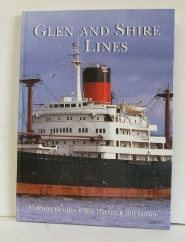 Glen and Shire Lines [a Ships in Focus Fleet History]