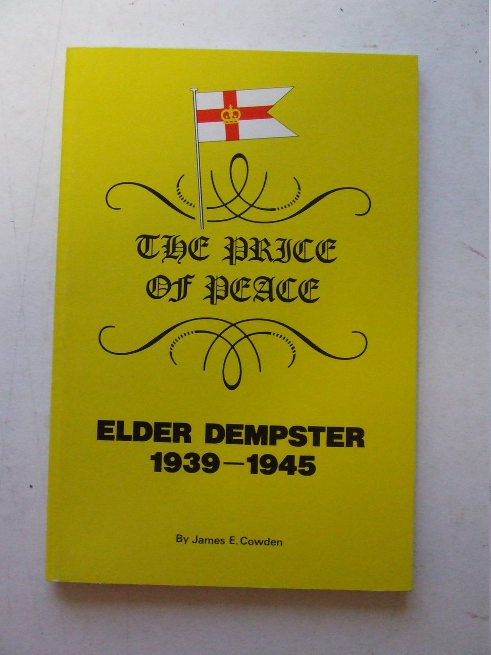 The Price of Peace - Elder Dempster 1939-1945
