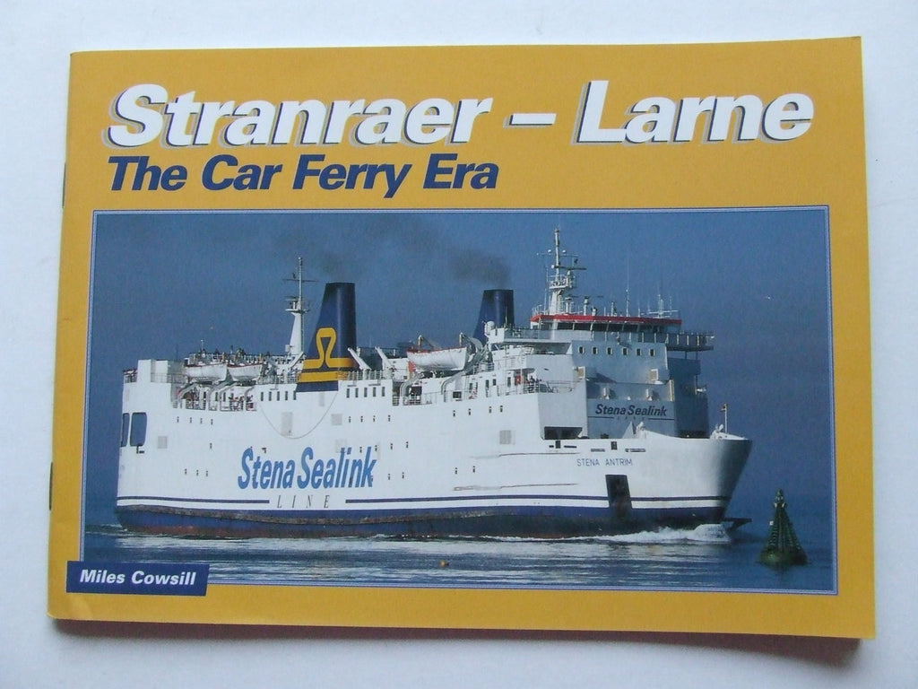 Stranraer - Larne, the car ferry era